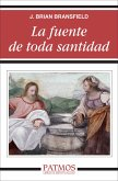 La fuente de toda santidad (eBook, ePUB)