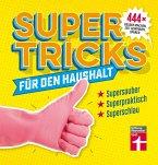 Supertricks für den Haushalt (eBook, ePUB)