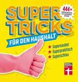 Supertricks für den Haushalt (eBook, ePUB)
