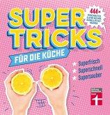 Supertricks für die Küche (eBook, ePUB)