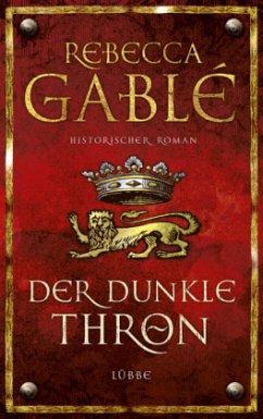 Der dunkle Thron / Waringham Saga Bd.4 (Mängelexemplar) - Gablé, Rebecca