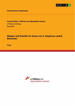Skepsis und Zweifel im Sinne von S. Empiricus und R. Descartes (eBook, PDF)