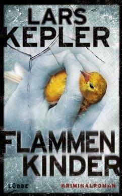 Flammenkinder / Kommissar Linna Bd.3 (Mängelexemplar) - Kepler, Lars