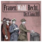 Frauen. Wahl. Recht. (MP3-Download)