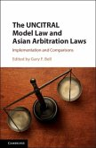 UNCITRAL Model Law and Asian Arbitration Laws (eBook, PDF)