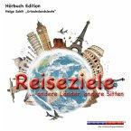 Reiseziele ...andere Länder, andere Sitten (Ungekürzt) (MP3-Download)