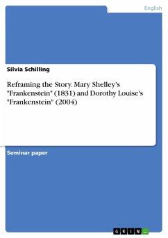 Reframing the Story. Mary Shelley's