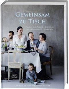 Gemeinsam zu Tisch (Mängelexemplar) - Eisenman Frisk, Lisa; Eisenman, Monica