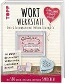 Wortwerkstatt - Liebe & Freundschaft. Deko- & Geschenkideen mit Sprüchen, Zitaten & Co. (Mängelexemplar)