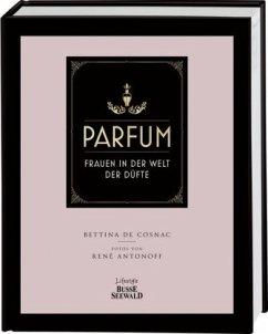 Parfum (Mängelexemplar) - Cosnac, Bettina de