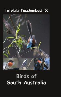 Birds of South Australia (eBook, ePUB) - Fotolulu