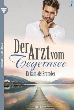 Der Arzt vom Tegernsee 17 ? Arztroman (eBook, ePUB)