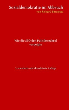 Sozialdemokratie im Abbruch (eBook, ePUB) - Bercanay, Richard