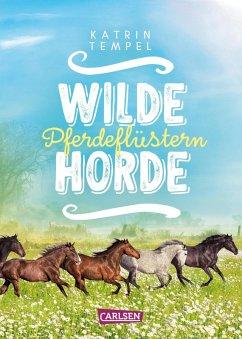 Pferdeflüstern / Wilde Horde Bd.2 (eBook, ePUB) - Tempel, Katrin