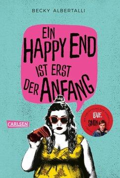 Ein Happy End ist erst der Anfang (eBook, ePUB) - Albertalli, Becky
