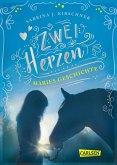 Maries Geschichte / Zwei Herzen - eine Pferdeliebe Bd.2 (eBook, ePUB)
