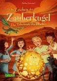Das Geheimnis des Drachen / Im Zeichen der Zauberkugel Bd.4 (eBook, ePUB)