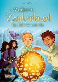 Die Reise ins ewige Eis / Im Zeichen der Zauberkugel Bd.5