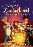 Der ägyptische Zankzauber / Im Zeichen der Zauberkugel Bd.3 (eBook, ePUB)