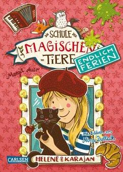 Helene und Karajan / Die Schule der magischen Tiere - Endlich Ferien Bd.4 (eBook, ePUB) - Auer, Margit