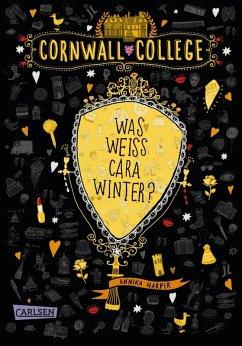 Was weiß Cara Winter? / Cornwall College Bd.3 (eBook, ePUB) - Harper, Annika