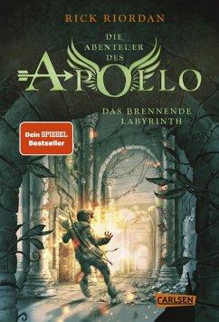 Das brennende Labyrinth / Die Abenteuer des Apollo Bd.3 (eBook, ePUB) - Riordan, Rick