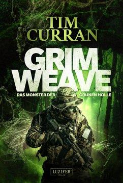 GRIMWEAVE - Das Monster der grünen Hölle (eBook, ePUB) - Curran, Tim