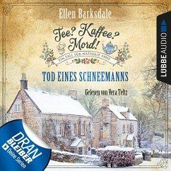 Tod eines Schneemanns / Tee? Kaffee? Mord! Bd.6 (MP3-Download)