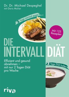 Die Intervalldiät (eBook, PDF) - Muliar, Doris; Despeghel, Michael
