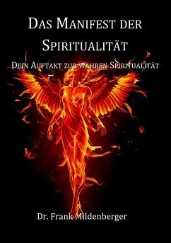 Das Manifest der Spiritualität (eBook, ePUB)