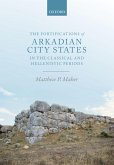 The Fortifications of Arkadian City States in the Classical and Hellenistic Periods (eBook, PDF)