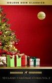 50 Classic Christmas Stories Vol. 2 (Golden Deer Classics) (eBook, ePUB)