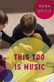 This Too is Music (eBook, ePUB)
