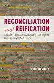 Reconciliation and Reification (eBook, ePUB)