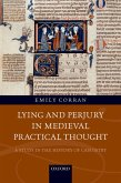 Lying and Perjury in Medieval Practical Thought (eBook, ePUB)