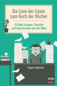 Die Liste der Listen zum Buch der Bücher - Kuberski, Jürgen