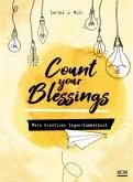 Count your Blessings - Mein kreatives Segen-Sammelbuch