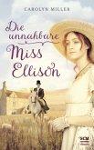 Die unnahbare Miss Ellison / Regency Romantik Bd.1