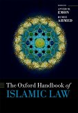The Oxford Handbook of Islamic Law (eBook, ePUB)