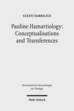 Pauline Hamartiology: Conceptualisation and Transferences (eBook, PDF) - Fabricius, Steffi