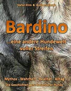 Bardino...eine andere Hundewelt voller Streifen