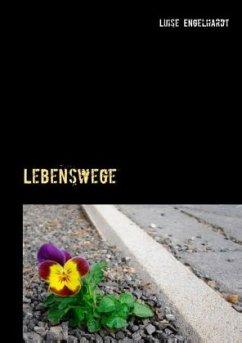 Lebenswege - Engelhardt, Luise