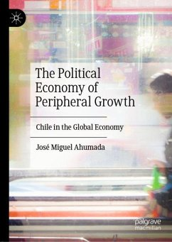 The Political Economy of Peripheral Growth - Ahumada, José Miguel