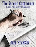 The Second Continuum: Book One of the Collective Cosmos Series (eBook, ePUB)