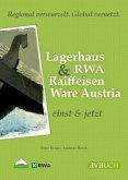 Raiffeisen Warenverbund & RWA Raiffeisen Ware Austria
