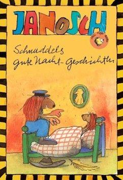 Schnuddels Gute Nacht-Geschichten - Janosch