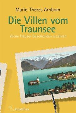 Die Villen vom Traunsee - Arnbom, Marie-Theres