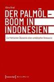 Der Palmölboom in Indonesien