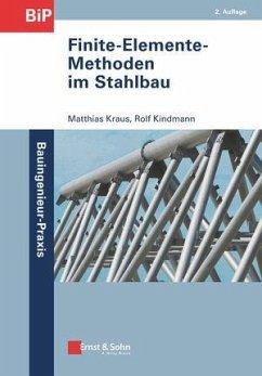 Finite-Elemente-Methoden im Stahlbau - Kraus, Matthias; Kindmann, Rolf