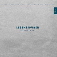 Lebensspuren - Martell, Maren; Wasmuth, Jürgen